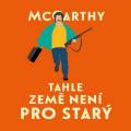 CD / McCarthy Cormac / Tahle země není pro starý / MP3