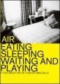 DVDAir / Eating Sleeping Waiting And Playing