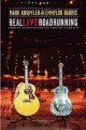 DVDKnopfler Mark,Harris E.L. / Real Live Roadrunning