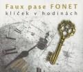 CDFaux pase FONET / Klíček v hodinkách / Digipack