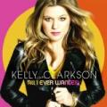 CDClarkson Kelly / All I Ever Wanted