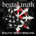 CDBrutal Truth / Evolution Through Revolution