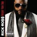 CDRoss Rick / Deeper Than Rap