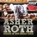 CDRoth Asher / Asleep In The Bread Aisle