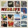 2CDBlur / Midlife:A Beginner's Guide To Blur / Best Of / 2CD