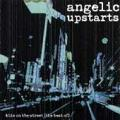 CDAngelic Upstarts / Best Of