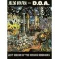 CDBiafra Jello With D.O.A. / Last Scream Of The Missing Neighbo