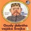 CDHašek Jaroslav / Osudy dobrého vojáka Švejka 2. / Landovský