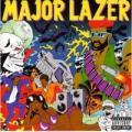 CDMajor Lazer / Guns Don't Kill People...Lazers Do