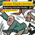 CDJerome Klapka Jerome / Myšlenky lenivého člověka