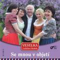 CDVeselka / Se mnou v objetí