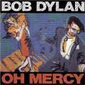 CDDylan Bob / Oh Mercy
