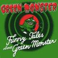 CDGreen Monster / Funny Tales About Green Monster