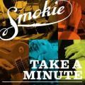 CD/DVDSmokie / Take A Minute / CD+DVD