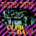 CDTwisted Sister / Club Daze Vol.1