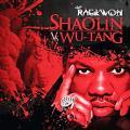 CDRaekwon / Shaolin VS.Wu-Tang