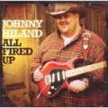 CDHiland Johnny / All Fired Up