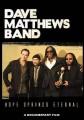 DVDMATTHEWS DAVE BAND / Hope Springs Eternal / Documentary
