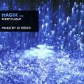 CDTiesto / Magik 1 / First Flight
