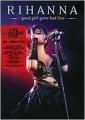 DVDRihanna / Good Girl Gone Bad Live