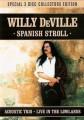 DVD/2CDDeVille Willy / Spanish Stroll / DVD+2CD