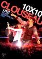 DVD/2CDClouseau / 10x10 / Live / DVD+2CD