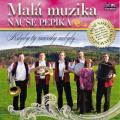 CDMalá muzika Nauše Pepíka / Kdyby ty muziky nebyly