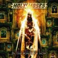 2CDHoly Moses / In The Power Of Now / 30th Anniv. / 2CD