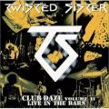 CDTwisted Sister / Club Daze Vol.2 / Live In The Bars