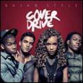CDCover Drive / Bajan Style
