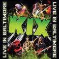 CD/DVDKix / Live In Baltimore / CD+DVD