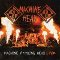 2CDMachine Head / Machine Fucking Head Live / 2CD