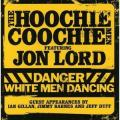 CDHoochie Coochie Men/Lord J. / Danger White Man Dancing