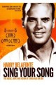 DVDBelafonte Harry / Sing Your Song
