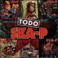CD/DVDSka-P / Todo Ska-P / DeLuxe Edition / CD+DVD