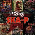 CDSka-P / Todo Ska-P