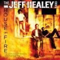 CDHealey Jeff Band / House On Fire / Demos & Rarities