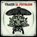 LPTracer / El Pistolero / Vinyl