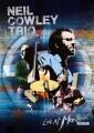 DVDCowley Neil Trio / Live At Montreux 2012