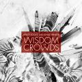 CDSoord Bruce/Renkse Jonas / Wisdom Of Crowds / Limited / Digibook