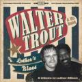 CDTrout Walter / Luther's Blues / Tribute To Luther Allison