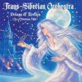 CDTrans-Siberian Orchestra / Dreams Of Fireflies