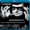 Blu-RayOrbison Roy / Black & White Night / Blu-Ray Disc