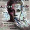 CDDivided Multitude / Feed On Your Misery