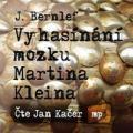 CDBernlef J. / Vyhasínání mozku Martina Kleina / Kačer J. / MP3