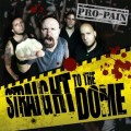 CDPro-Pain / Straight To The Dome