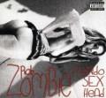 CDZombie Rob / Mondo Sex Head / Limited