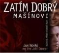 CDNovák Jan / Zatím dobrý / Mašínovi / MP3