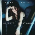 CDBuckingham Celeste / Where I Belong