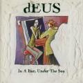 CDDeus / In A Bar,Under The Sea